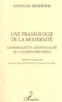Cover PRAXEOLOGIE (UNE) DE LA MODERNITE