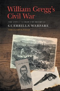 Cover William Gregg's Civil War