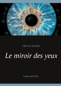 Cover Le miroir des yeux