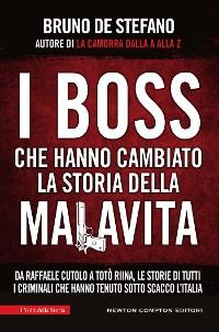 Cover I boss che hanno cambiato la storia della malavita