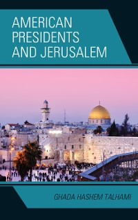 Cover American Presidents and Jerusalem