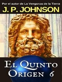 Cover El Quinto Origen 6. Gea. Parte II