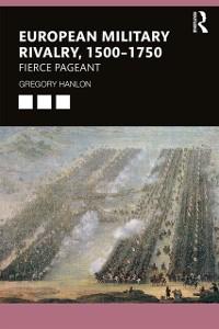 Cover European Military Rivalry, 1500-1750