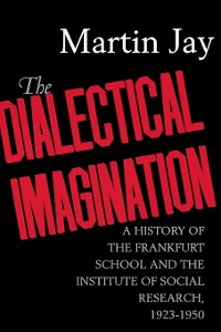 Cover The Dialectical Imagination
