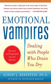 Cover Emotional Vampires: Dealing with People Who Drain You Dry, Revised and Expanded 2nd Edition