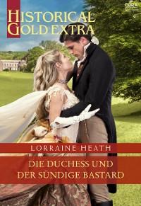 Cover Die Duchess und der sündige Bastard