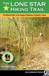 Cover The Lone Star Hiking Trail