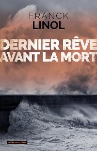 Cover Dernier rêve avant la mort