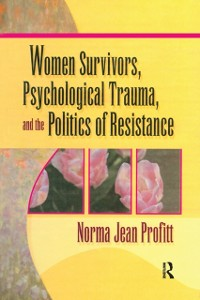Cover Women Survivors, Psychological Trauma, and the Politics of Resistance