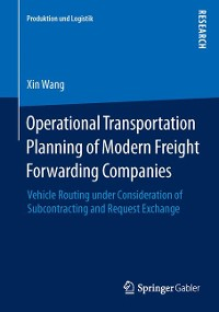Cover Operational Transportation Planning of Modern Freight Forwarding Companies