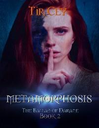Cover Metamorphosis: The Ballad of Darane: Book 2