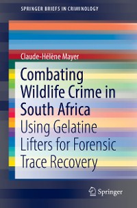 Cover Combating Wildlife Crime in South Africa