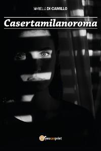Cover Casertamilanoroma