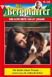 Cover Der Bergpfarrer 228 – Heimatroman