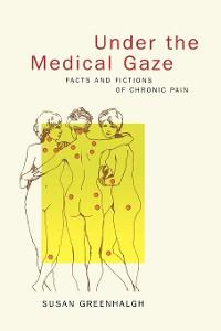 Cover Under the Medical Gaze