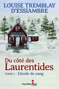 Cover Du cote des Laurentides, tome 1