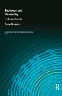 Cover Sociology and Philosophy (Routledge Revivals)