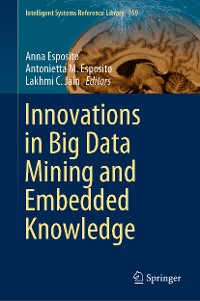 Cover Innovations in Big Data Mining and Embedded Knowledge