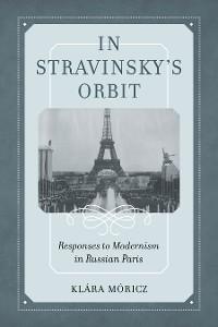 Cover In Stravinsky's Orbit