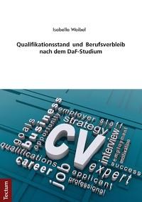 Cover Qualifikationsstand und Berufsverbleib nach dem DaF-Studium