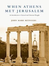 Cover When Athens Met Jerusalem