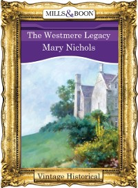 Cover Westmere Legacy (Mills & Boon Historical)