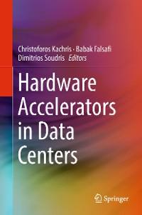 Cover Hardware Accelerators in Data Centers