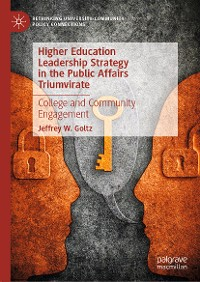 Cover Higher Education Leadership Strategy in the Public Affairs Triumvirate
