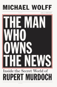 Cover Man Who Owns the News