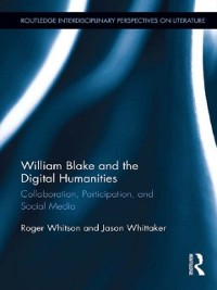 Cover William Blake and the Digital Humanities