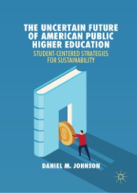 Cover The Uncertain Future of American Public Higher Education