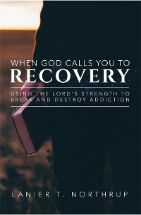 Cover When God Calls You To Recovery