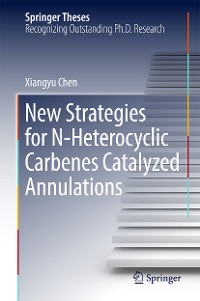 Cover New Strategies for N-Heterocyclic Carbenes Catalyzed Annulations