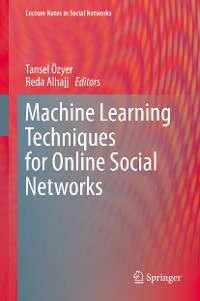 Cover Machine Learning Techniques for Online Social Networks