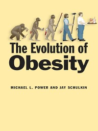 Cover The Evolution of Obesity