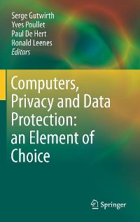Cover Computers, Privacy and Data Protection: an Element of Choice
