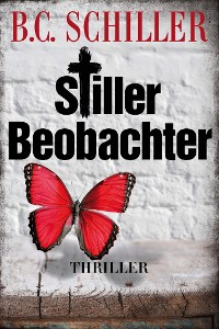 Cover Stiller Beobachter - Thriller