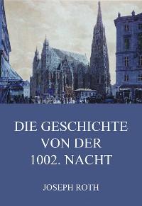 Cover Die Geschichte von der 1002. Nacht