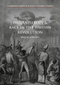 Cover Philanthropy and Race in the Haitian Revolution