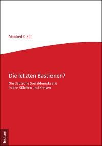Cover Die letzten Bastionen?