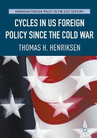 Cover Cycles in US Foreign Policy since the Cold War