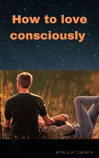 Cover How to love consciously