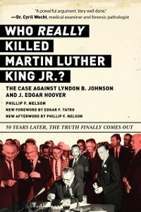 Cover Who REALLY Killed Martin Luther King Jr.?
