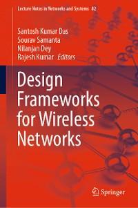 Cover Design Frameworks for Wireless Networks