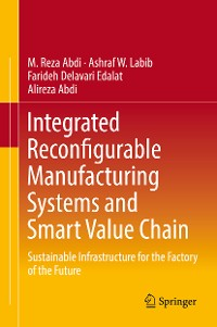 Cover Integrated Reconfigurable Manufacturing Systems and Smart Value Chain