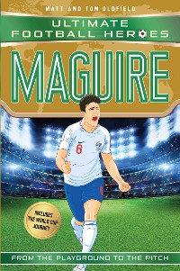 Cover Maguire (Ultimate Football Heroes - International Edition) - includes the World Cup Journey!