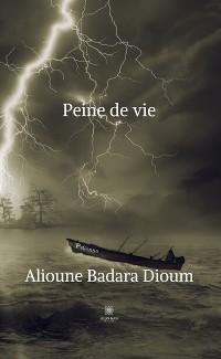 Cover Peine de vie