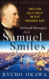 Cover Spiritual Messsages from Samuel Smiles (Spiritual Interview Series)