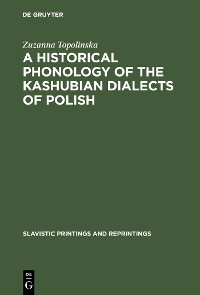 Cover A Historical Phonology of the Kashubian Dialects of Polish