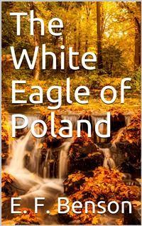 Cover The White Eagle of Poland